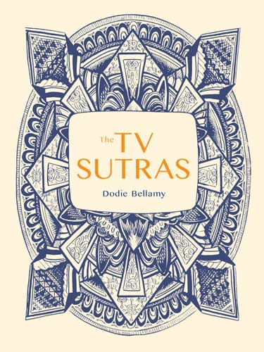 tv-sutras-by-dodie-bellamy.jpg
