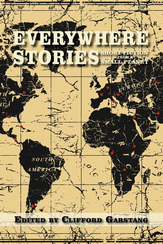 everywhere-stories-ed-by-clifford-garstang.jpg