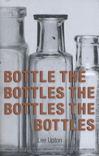 bottle-bottles-bottles-bottles-lee-upton