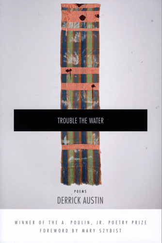 trouble the water derrick austin