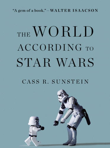 world according to star wars cass sunstein