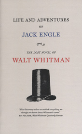 life and adventures jack engle walt whitman blog