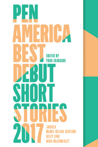 pen america best debut short stories 2017