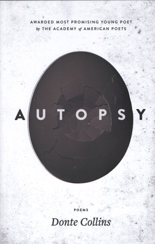 Autopsy poetry by donte collins newpages autopsy solutioingenieria Images