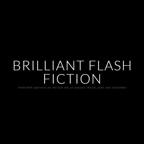 brilliant flash fiction march 2020