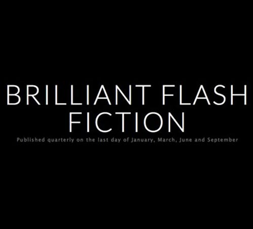 brilliant flash fiction